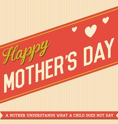 Vintage Happy Motherss Day Design for Template or vector image