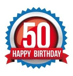 Fifty years happy birthday badge ribbon vector image