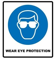 Wear eye protection vector image vector image