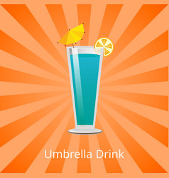 Umbrella drink blue lagoon decorate by lemon slice vector