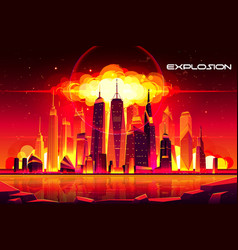 Nuclear explosion city metropolis mushroom cloud vector