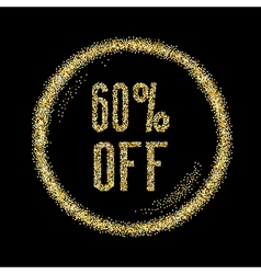 Sale 60 off discount type on Golden glitter vector