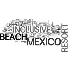 Beach inclusive mexico resort text word cloud vector