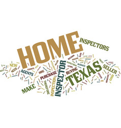 Texas home inspector text background word cloud vector