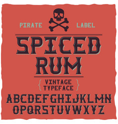 Whiskey fine label font vintage typeface vector