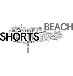Beach shorts explained text word cloud concept vector