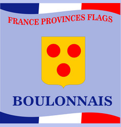 Flag of french province boulonnais vector