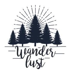 Pines trees landscape to wanderlust adventure vector