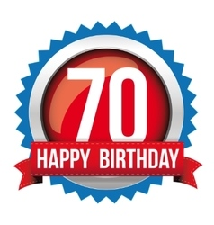 Seventy years happy birthday badge ribbon vector