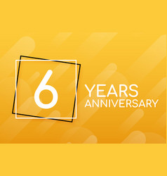 6 years anniversary emblem anniversary icon or vector image