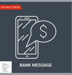 bank message icon vector image