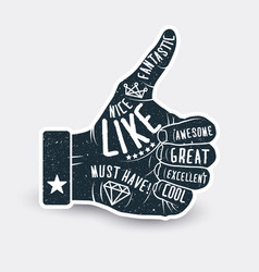 like thumb up vintage styled sticker label design vector image