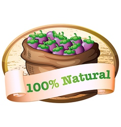 A sack of eggplants with a natural label vector image vector image