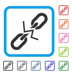broken chain link framed icon vector image vector image