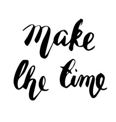 make the time lettering vector image vector image