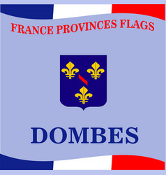Flag of french province dombes vector