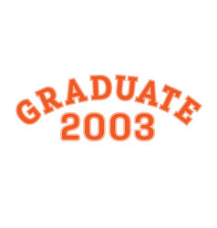graduated in 2003 lettering for a senior class vector image