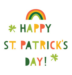 St patricks day greeting card with a rainbow vector