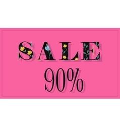 Sale Ninety percents Black floral letters vector