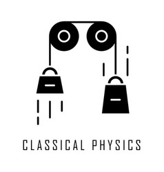 Classical physics glyph icon laws motion and vector