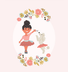Girl ballerina with poodle puppy vector