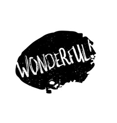 Wonderful rubber stamp vector