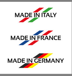 logos made in italy made in france and germany vector image vector image