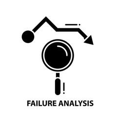 Failure analysis icon black sign with vector