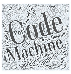 Programming CNC Machines With G Codes Word Cloud vector image