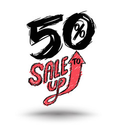 sale up to 50 percent drawn style vector image