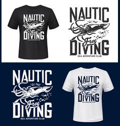 squid print t-shirt mockup sea ocean diving club vector image