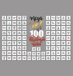 mega set of 100 christmas lettering quotes to new vector image