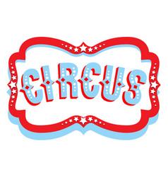 Circus banner sign vector