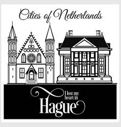 hague - city in netherlands detailed architecture vector image