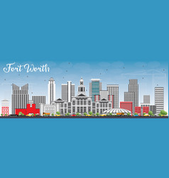 Fort worth skyline with gray buildings and blue vector