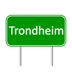 Trondheim road sign vector