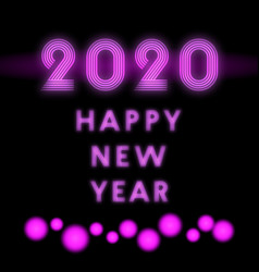 2020 happy new year background neon design vector image