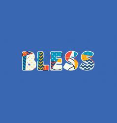 Bless concept word art vector