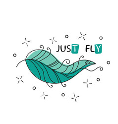 fly inspirational quote about happy phrase with vector image