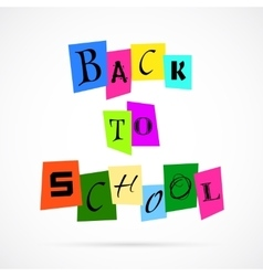 Back To School from Color Paper over white vector image vector image