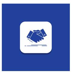 blue round button for handshake hand shake vector image