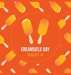 National creamsicle day greeting card vector