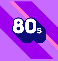 80s logo design 1980s sign with long shadow vector