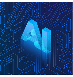 ai hologram on circuit background isometric vector image