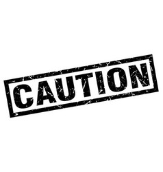 square grunge black caution stamp vector image