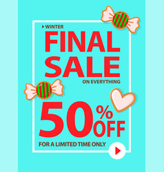 Winter final sale limited time only 50 percent vector