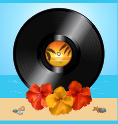vinyl record disc and hibiscus on summer vector image vector image