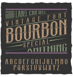 bourbon label font and sample label design vector image