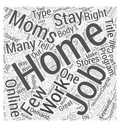 Online Jobs For Stay At Home Moms Word Cloud vector