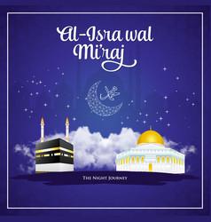 Al-isra wal miraj translation happy isra miraj vector